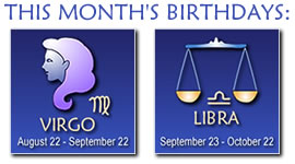 Astrological Signs - Virgo: August 23 - September 22, Libra: September 23 - October 22