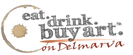 Eat-Drink-Buy Art on Delmarva
